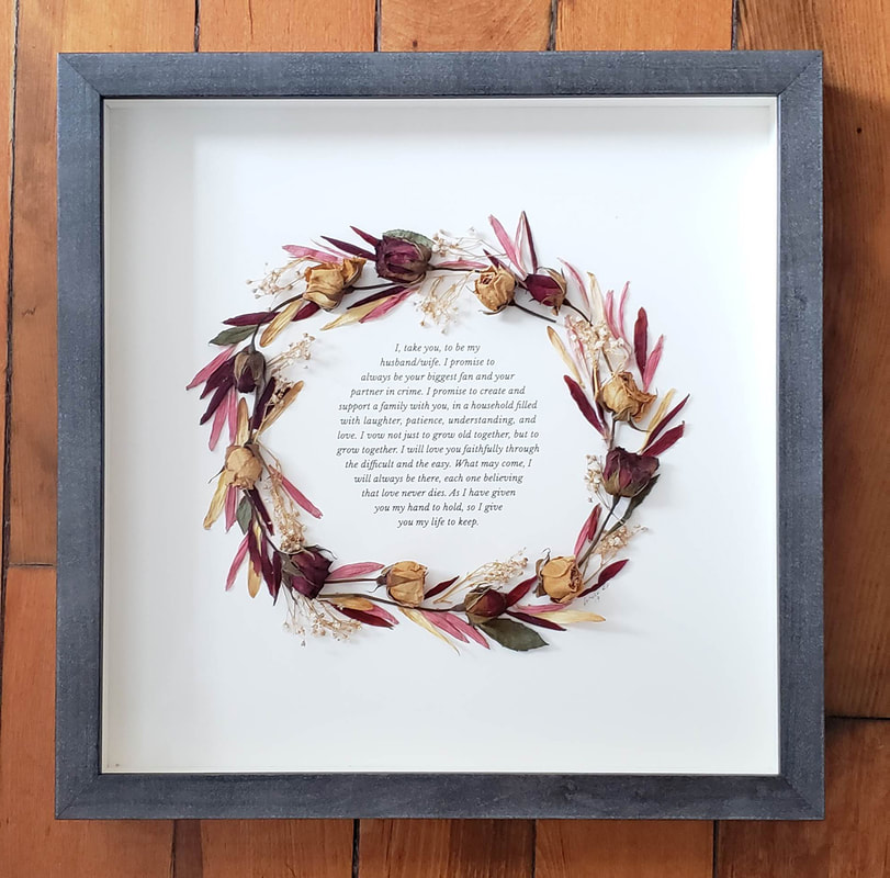 Finished shadow box. Dried wedding flowers and wedding vows.